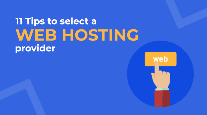 11 Tips to select a web hosting provider